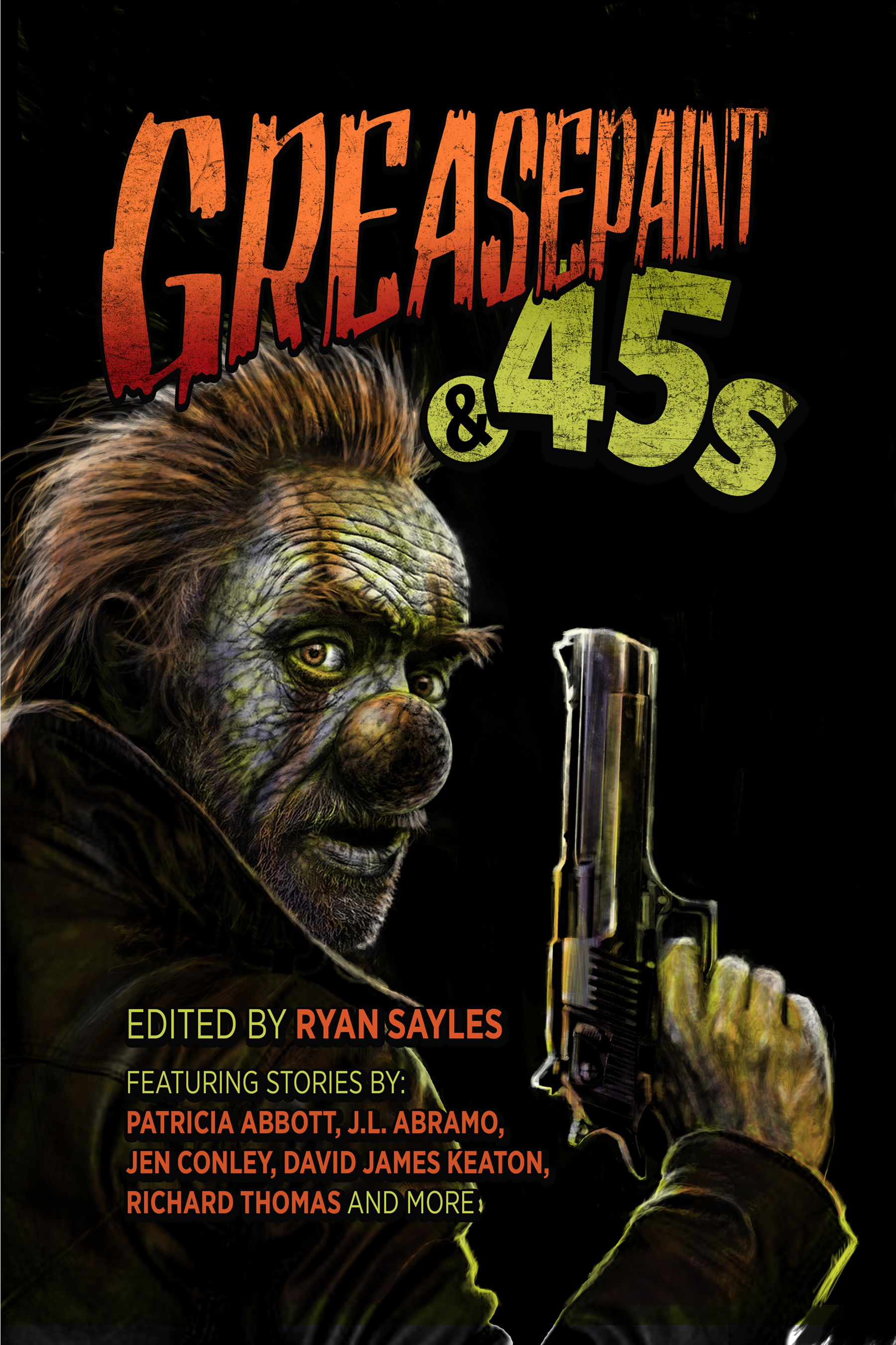 cover-sayles-greasepaint-and-45s-front